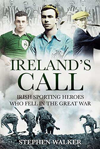 Ireland's Call By Stephen Walker