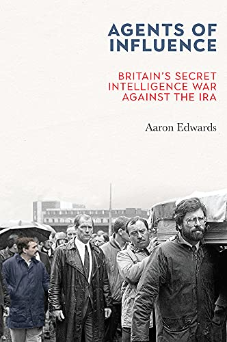 Agents of Influence By Aaron Edwards (Dr)