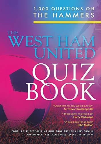 The West Ham United Quiz Book By Chris Cowlin