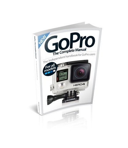 GoPro The Complete Manual By Imagine Publishing