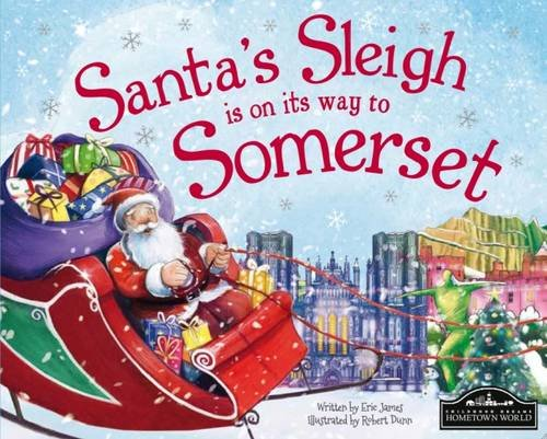 Santa's Sleigh is on its Way to Somerset By Eric James