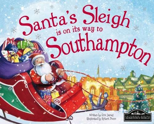 Santa's Sleigh is on its Way to Southampton By Eric James