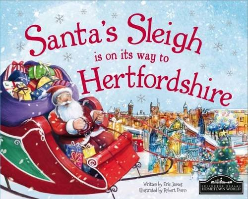 Santa's Sleigh is on its Way to Hertfordshire by Eric James