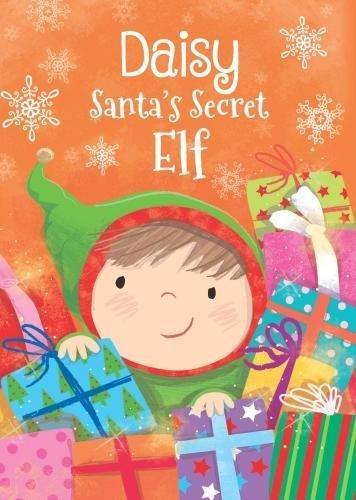 Daisy - Santa's Secret Elf By Katherine Sully