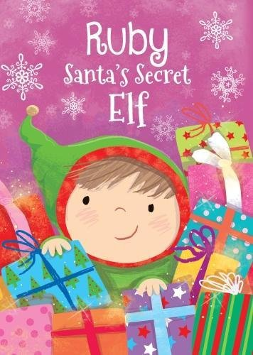 Ruby - Santa's Secret Elf By Katherine Sully