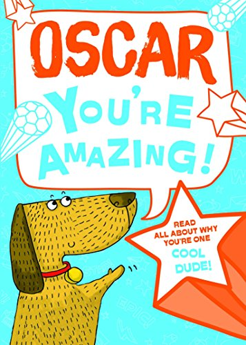 Oscar - You're Amazing! By J. D. Green