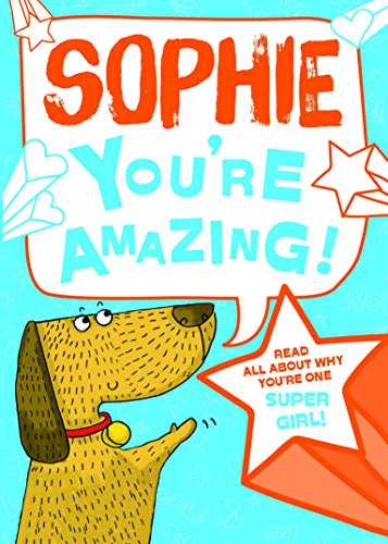 Sophie - You're Amazing! By J. D. Green