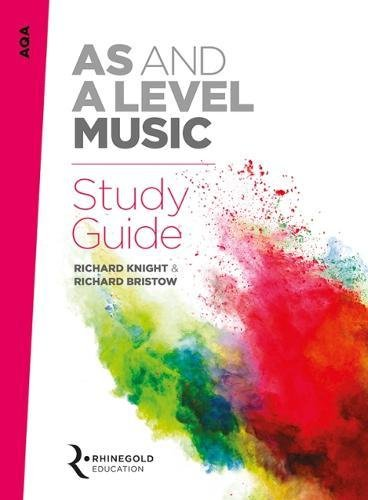 AQA AS and A Level Music Study Guide By Richard Knight