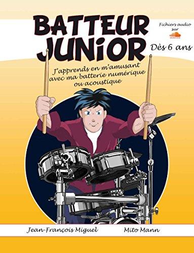 Batteur Junior - des 6 Ans By Divers Auteurs