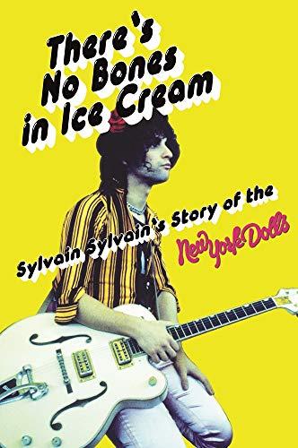 There's No Bones in Ice Cream von Sylvain Sylvain