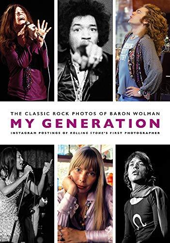 My Generation By Baron Wolman