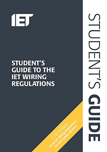 Student's Guide to the IET Wiring Regulations By Steven Devine (Electrical Engineer - Educational Sector, IET, UK)
