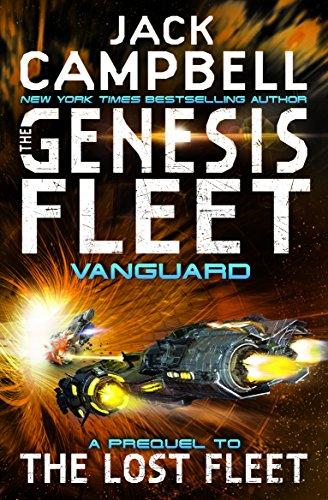 Genesis Fleet - Vanguard: Book 1 (The Genesis Fleet) By Jack Campbell