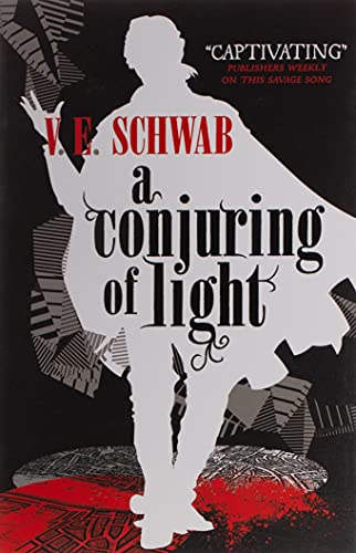 A Conjuring of Light (A Darker Shade of Magic #3) (Shades of Magic) By V. E. Schwab