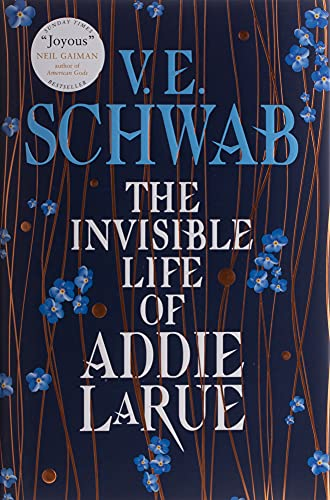 The Invisible Life of Addie LaRue By V.E. Schwab