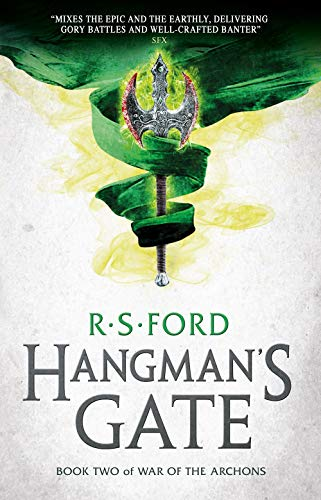Hangman's Gate (War of the Archons 2) By R S Ford