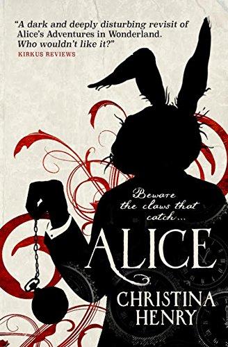 Alice by Christina Henry