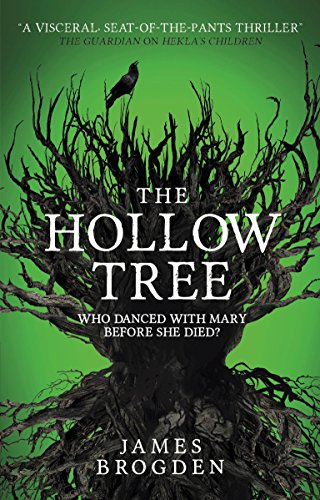 The Hollow Tree by James Brogden