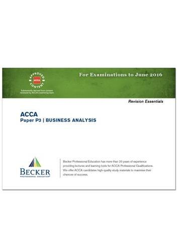 ACCA - P3 Business Analysis (for Exams Up to June 2016) By Becker Professional Education