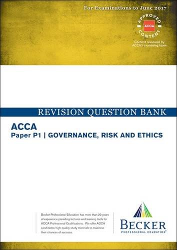ACCA Approved - P1 Governance, Risk and Ethics By Becker Professional Education Ltd