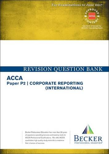 ACCA Approved - P2 Corporate Reporting By Becker Professional Education Ltd