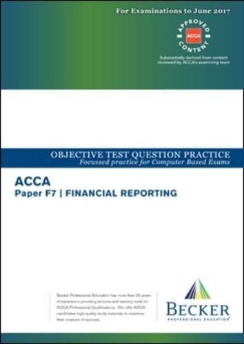 ACCA Approved - F7 Financial Reporting By Becker Professional Education