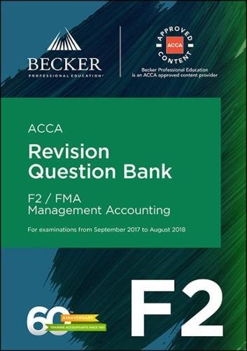 ACCA Approved - F2 Management Accounting (September 2017 to August 2018 Exams) By Becker Professional Education