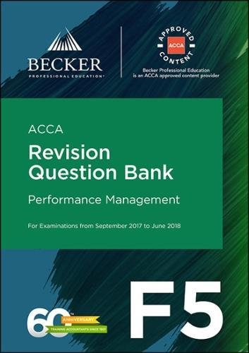 ACCA Approved - F5 Performance Management (September 2017 to June 2018 Exams) By Becker Professional Education