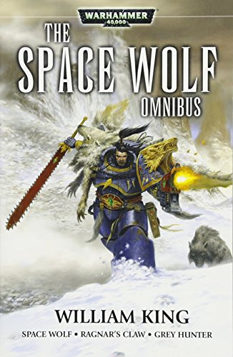 Space Wolf: The Omnibus By William King