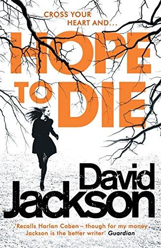 Hope to Die By David Jackson