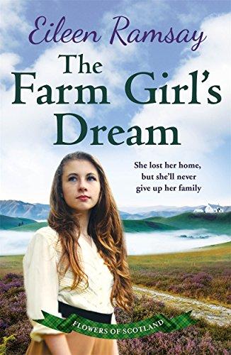 The Farm Girl's Dream: A heartbreaking family saga by Eileen Ramsay