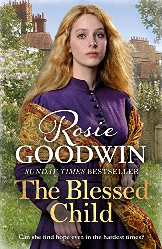 The Blessed Child By Rosie Goodwin