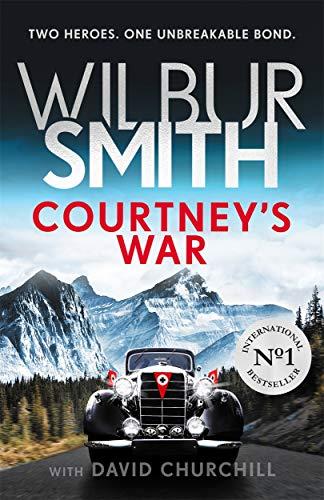 Courtney's War (Courtneys 15) By Wilbur Smith