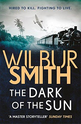 The Dark of the Sun By Wilbur Smith
