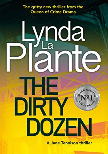 The Dirty Dozen By Lynda La Plante