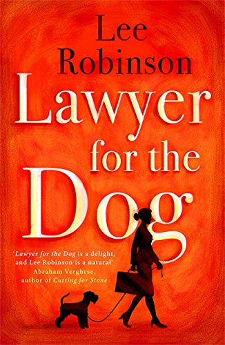 Lawyer for the Dog By Lee Robinson