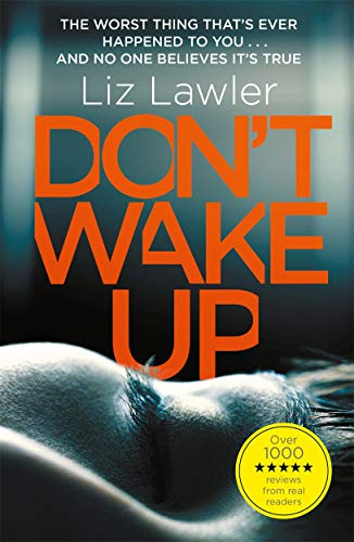 Don't Wake Up: The most gripping first chapter you will ever read! By Liz Lawler