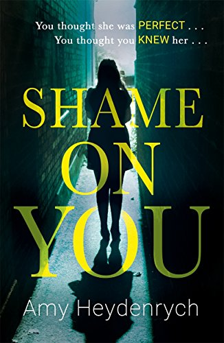 Shame on You By Amy Heydenrych