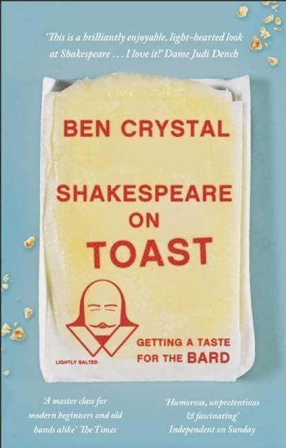 Shakespeare on Toast par Ben Crystal