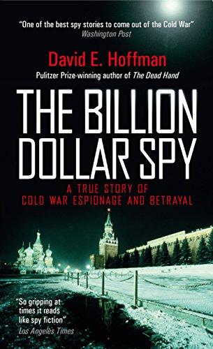 The Billion Dollar Spy von David E. Hoffman