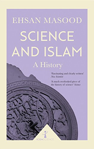 Science and Islam (Icon Science) By Ehsan Masood