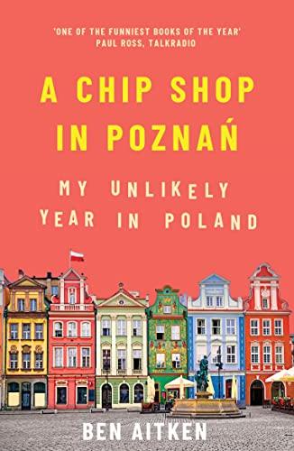 A Chip Shop in Poznan By Ben Aitken