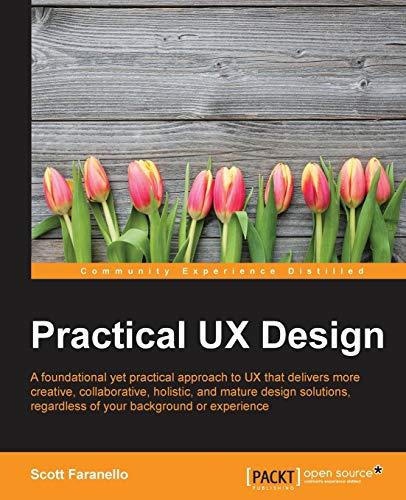 Practical UX Design by Scott Faranello
