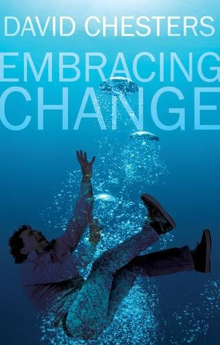 Embracing Change by David Chesters