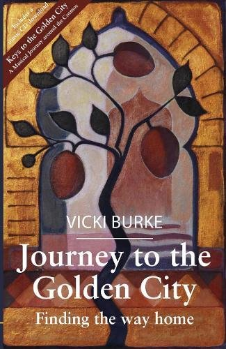 Journey To The Golden City By Vicki Burke