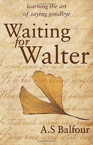 Waiting for Walter By A. S. Balfour