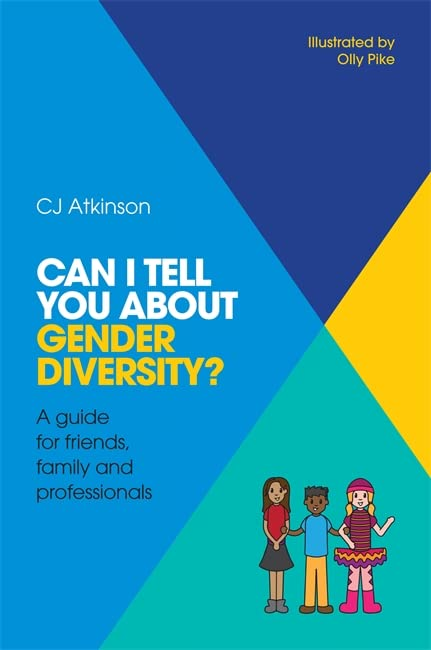 Can I tell you about Gender Diversity? By CJ Atkinson