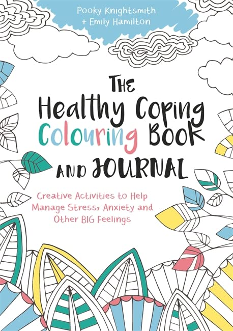 The Healthy Coping Colouring Book and Journal By Pooky Knightsmith