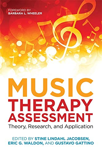 Music Therapy Assessment By Edited by Eric G. Waldon