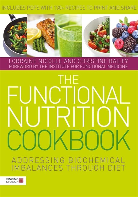 The Functional Nutrition Cookbook By Laurie Hofmann
